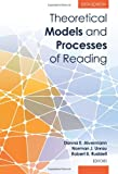 img - for Theoretical Models and Processes of Reading, 6th Edition book / textbook / text book