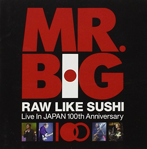 Mr. Big - Raw Like Sushi 100 (CD1) - Zortam Music