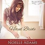 Hired Bride: Beaufort Brides, Book 1 | Noelle Adams