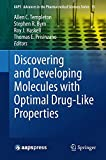 Discovering and Developing Molecules with Optimal Drug-Like Properties, , 1493913980