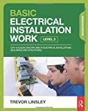 Basic Electrical Installation Work, Trevor Linsley, 0415825768