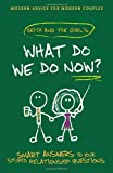 What Do We Do Now?, Chemda and Keith Malley, 0307454398