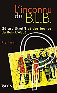 L'inconnu du BLB, Streiff, Gérard