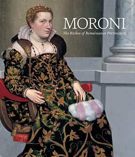 Moroni: The Riches of Renaissance Portraiture