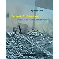 Forensic Architecture – Violence at the Threshold of Detectability (Zone Books)