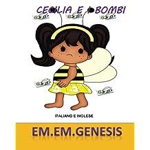 CECILIA E I BOMBI ( I bombi Libro/ Italian Children's Book)