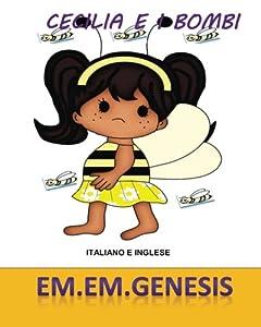 CECILIA E I BOMBI ( I bombi Libro/ Italian Children's Book) (Italian Edition)