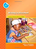 img - for Writing in Preschool: Learning to Orchestrate Meaning and Marks (Preschool Literacy Collection) book / textbook / text book