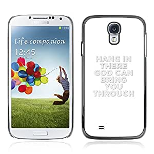 Bible Case Cover Samsung Galaxy S4 IV i9500 / HANG IN THERE /