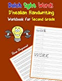 Dolch Sight Words D nealian Handwriting Workbook for Second Grade: Practice dnealian tracing and writing penmaship skills