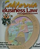 California Business Law and Legal Environment, Walt Huber, 0916772802