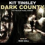 Dark County | Kit Tinsley