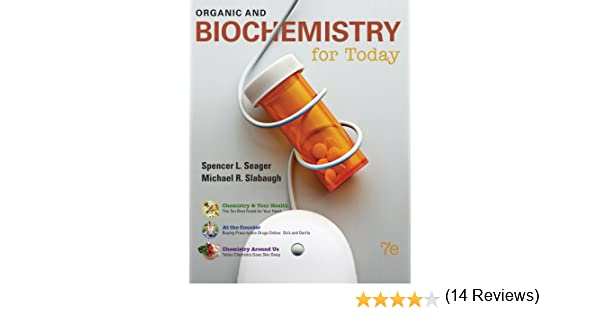 Organic and biochemistry for today spencer l seager michael r organic and biochemistry for today spencer l seager michael r slabaugh 9780538734318 amazon books fandeluxe Image collections