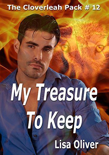 My Treasure to Keep (The Cloverleah Pack Book 14) by [Oliver, Lisa ]