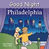 Good Night Philadelphia (Good Night Our World) offers