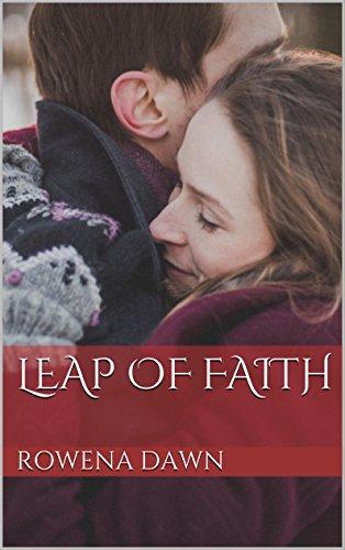 Leap of Faith by [Dawn, Rowena]
