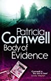 Front cover for the book Body of Evidence by Patricia Cornwell