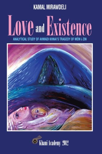 Love and Existence: Analytical Study of Ahmadi Khnai's