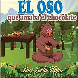 Amazon.com: Libros para ninos en espaol:El oso que amaba el chocolate