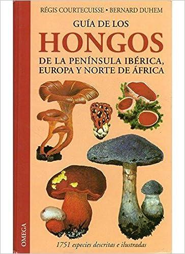 Guía de los hongos de la Península Ibérica, Europa y N. de África