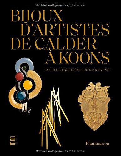 Download BIJOUX D'ARTISTES DE CALDER À KOONS pdf epub