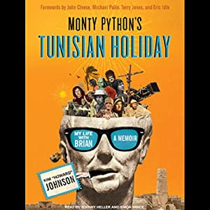 Monty Python's Tunisian Holiday Audiobook