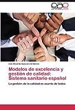 Modelos de Excelencia y Gestión de Calidad, Ivan Ricardo Guevara Grateron, 384548571X