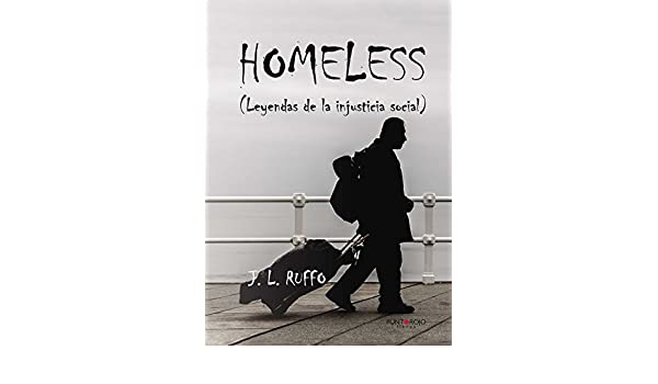 Amazon.com: Homeless: Leyendas de la injusticia social (Spanish ...