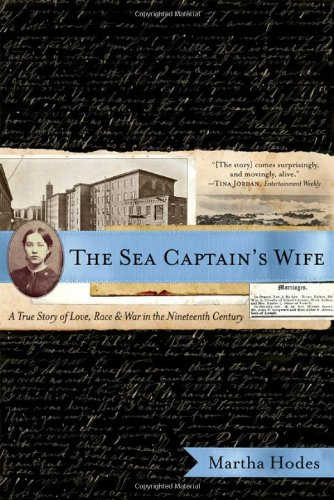 Race 19th Century (The Sea Captain's Wife: A True Story of Love, Race, and War in the Nineteenth Century)