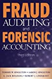 Fraud Auditing and Forensic Accounting, Third Edition