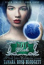 Death Blinks (#8): A Dark Dystopian Paranormal Romance