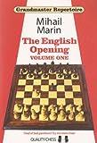 Grandmaster Repertoire 3 - The English Opening Vol. 1-Mihail Marin