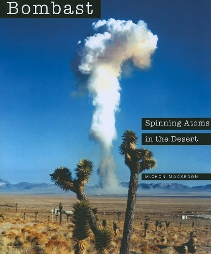 Bombast: Spinning Atoms in the Desert by Michon Mackedon (2010-08-16)