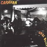 Cool Water by Caravan