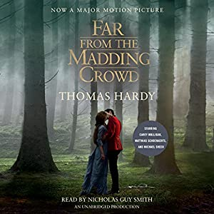 Far From the Madding Crowd (Movie Tie-in Edition) Audiobook