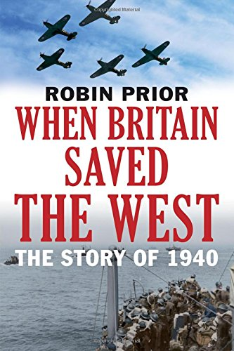 Download When Britain Saved the West: The Story of 1940 ebook