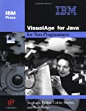 VisualAge for Java for Non-Programmers, Stephanie Parkin and Colette Burrus, 1931182078