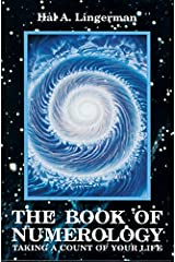 The Book of Numerology: Taking a Count of Your Life Paperback