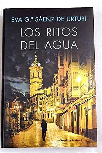 RITOS DEL AGUA - LOS: Amazon.es: SAENZ DE URTURI, EVA Gª, SAENZ DE ...