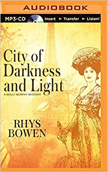 City of Darkness and Light (Molly Murphy Mysteries): Rhys ...