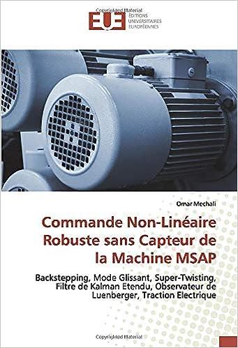 Commande Non Lineaire Robuste Sans Capteur De La Machine