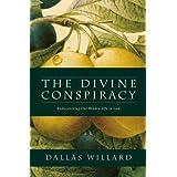 The Divine Conspiracy by Dallas Willard (19-Jun-2014) Paperback