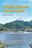 Stern's Guide to European Riverboats and Hotel Barges, Steven B. Stern, 1493182145