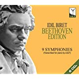 Beethoven: Complete Symphonies Arranged By Liszt by Idil Biret