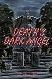 Death's Dark Angel, A. Pritchard, 0595367518