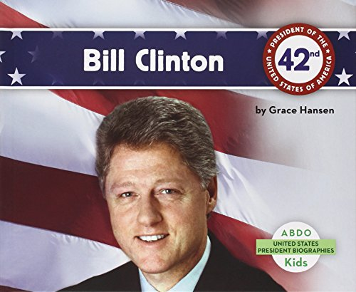Bill Clinton (United States President Biographies)