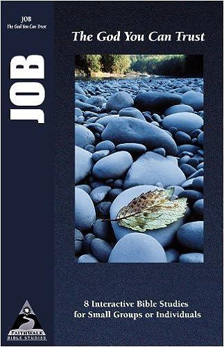 Job: The God You Can Trust (Faithwalk Bible Studies): Bryson