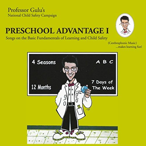 (Preschool Advantage I (Songs On the Basic Fundamentals of Learning and Child Safety))