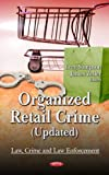 Organized Retail Crime (Updated), Greg Sampson and James Zeller, 1621001172