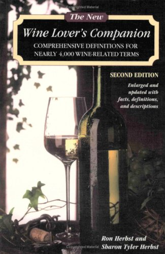 The New Wine Lover's Companion by Ron Herbst, Sharon Tyler Herbst